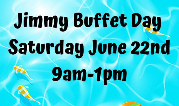 Jimmy Buffet Day logo and times