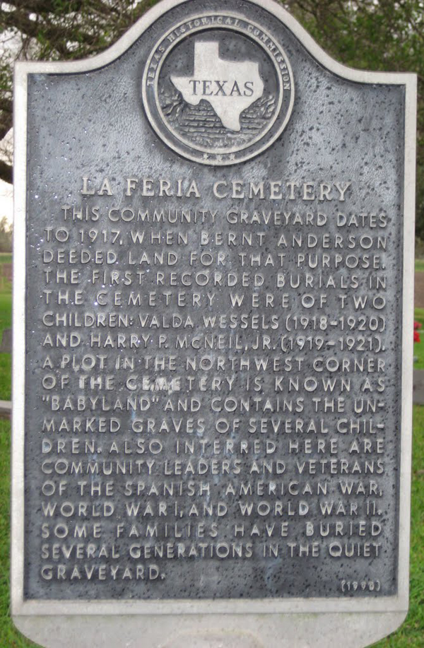 The State Historical Marker at the La Feria Cemetery which marks its inception at 1917. Photo: findagrave.com