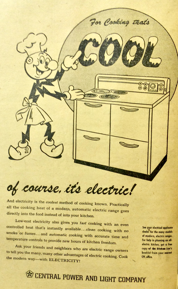 A Central Power and Light Company Advertisement in the August 25, 1949 issue of La Feria News featuring the electric company's iconic corporate mascot Reddy Kilowatt. Photo: Cayetano Garza Jr./LFN Archive