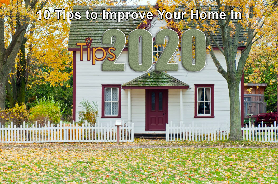 Improve Your Home in 2020 | Community Public Adjusters