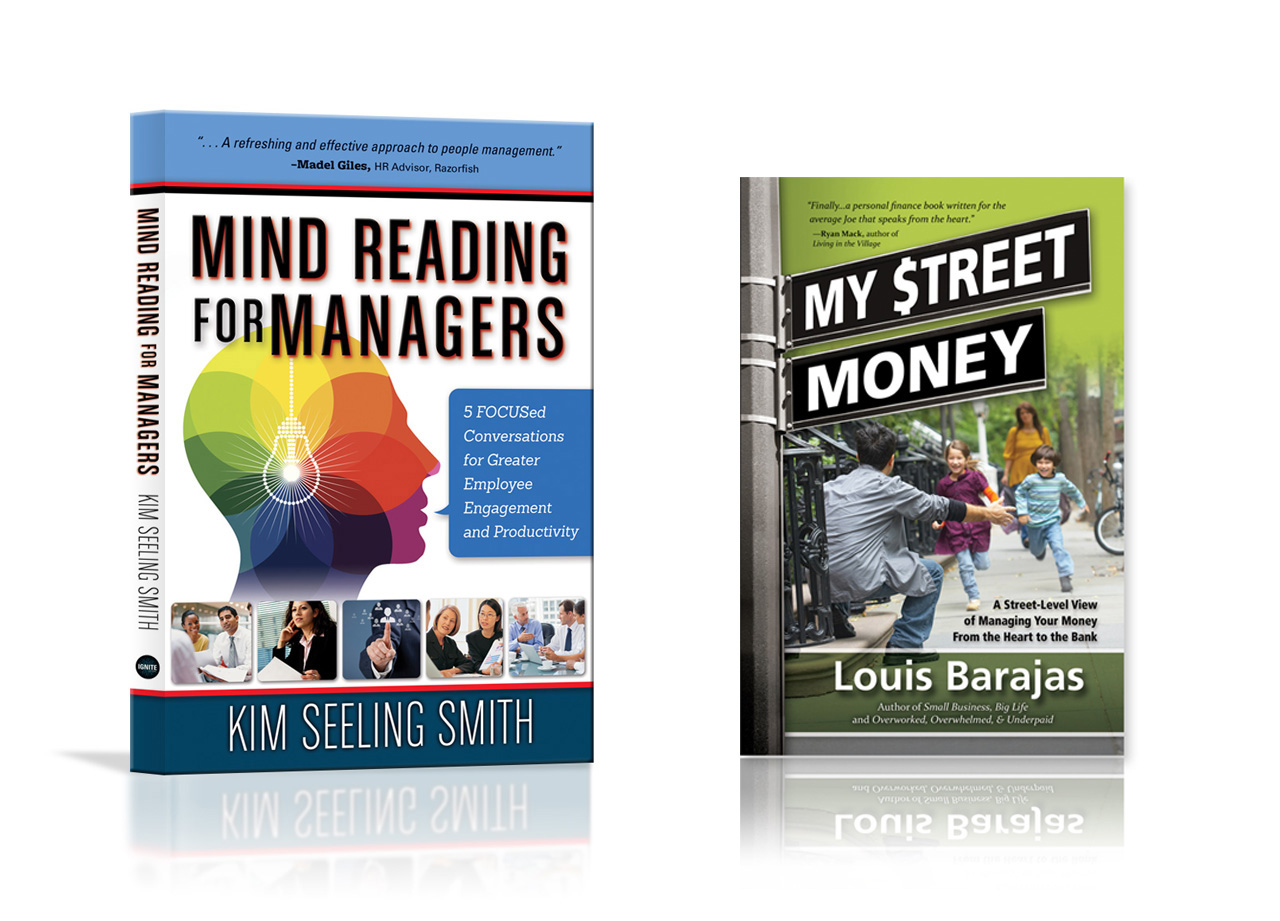Business books by self-publishing authors Kim Seeling Smith and Louis Barajas