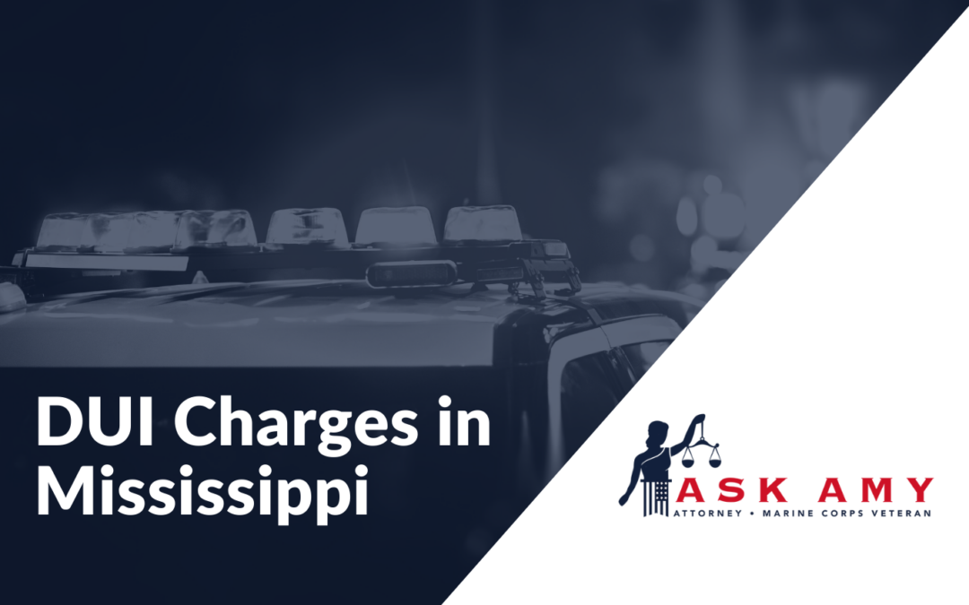 How to Fight DUI Charges When Arrested in Mississippi