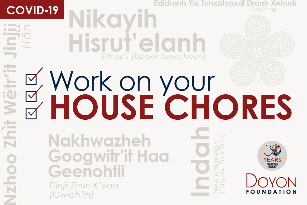 Work on your house chores: COVID-19 advice in our Native languages