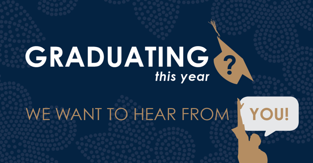 Are you graduating this year? We want to help celebrate!