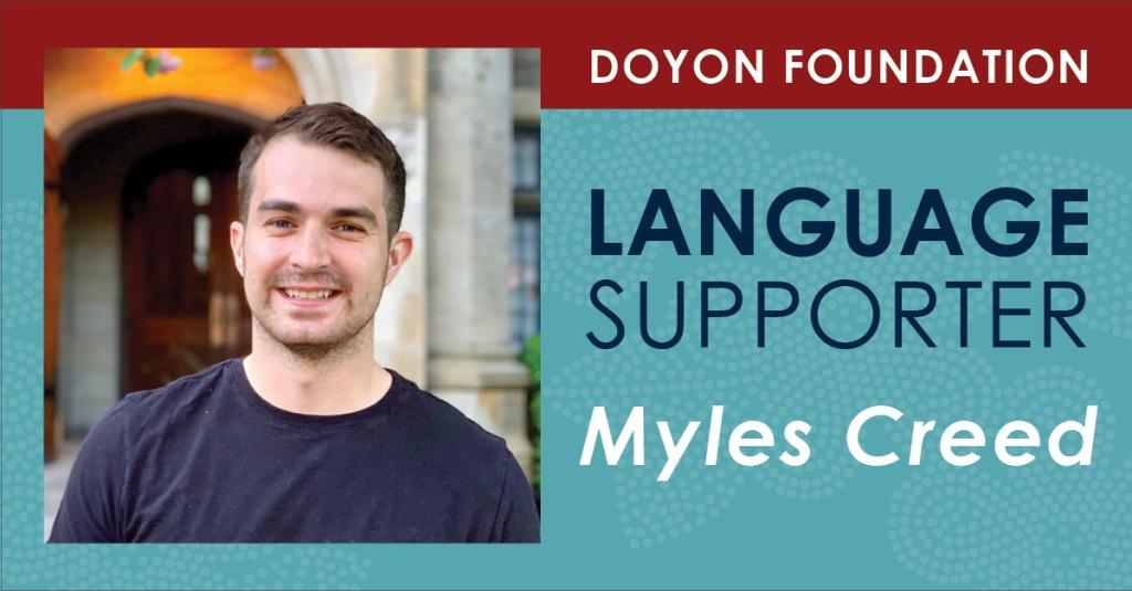 Language Supporter Spotlight: Myles Creed