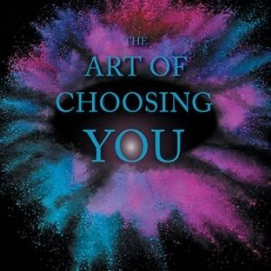 Art of Choosing You with Robin Chant