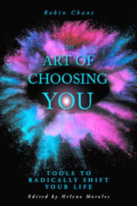 the art of choosing you by robin chant