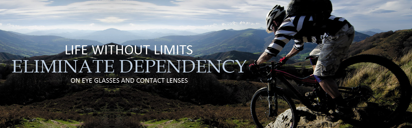 Life Without Limits Eliminate Dependency on Eye Glasses and Contact Lenses