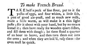 ToMakeFrenchBreadInTheCompleatHousewifeByElizaSmith(1739)