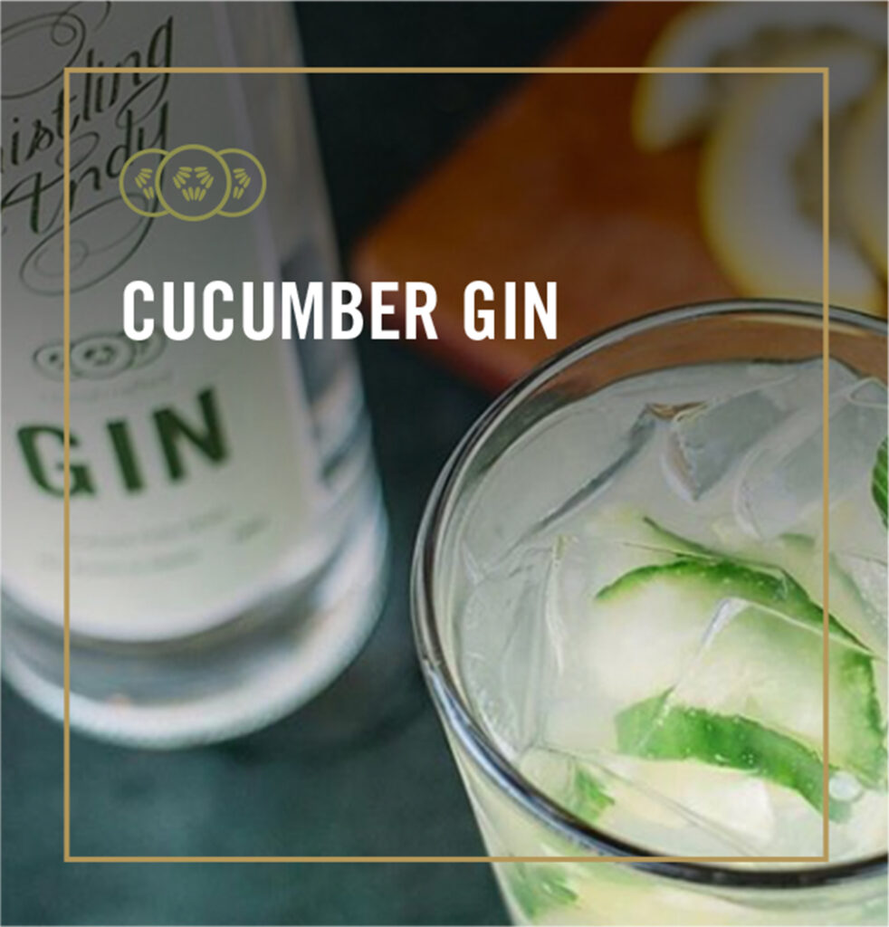 Cucumber Gin Cocktails - Whistling Andy Distillery