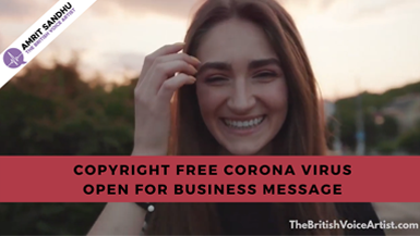The British Voice Artist - Free Corona Virus Open for Business Message
