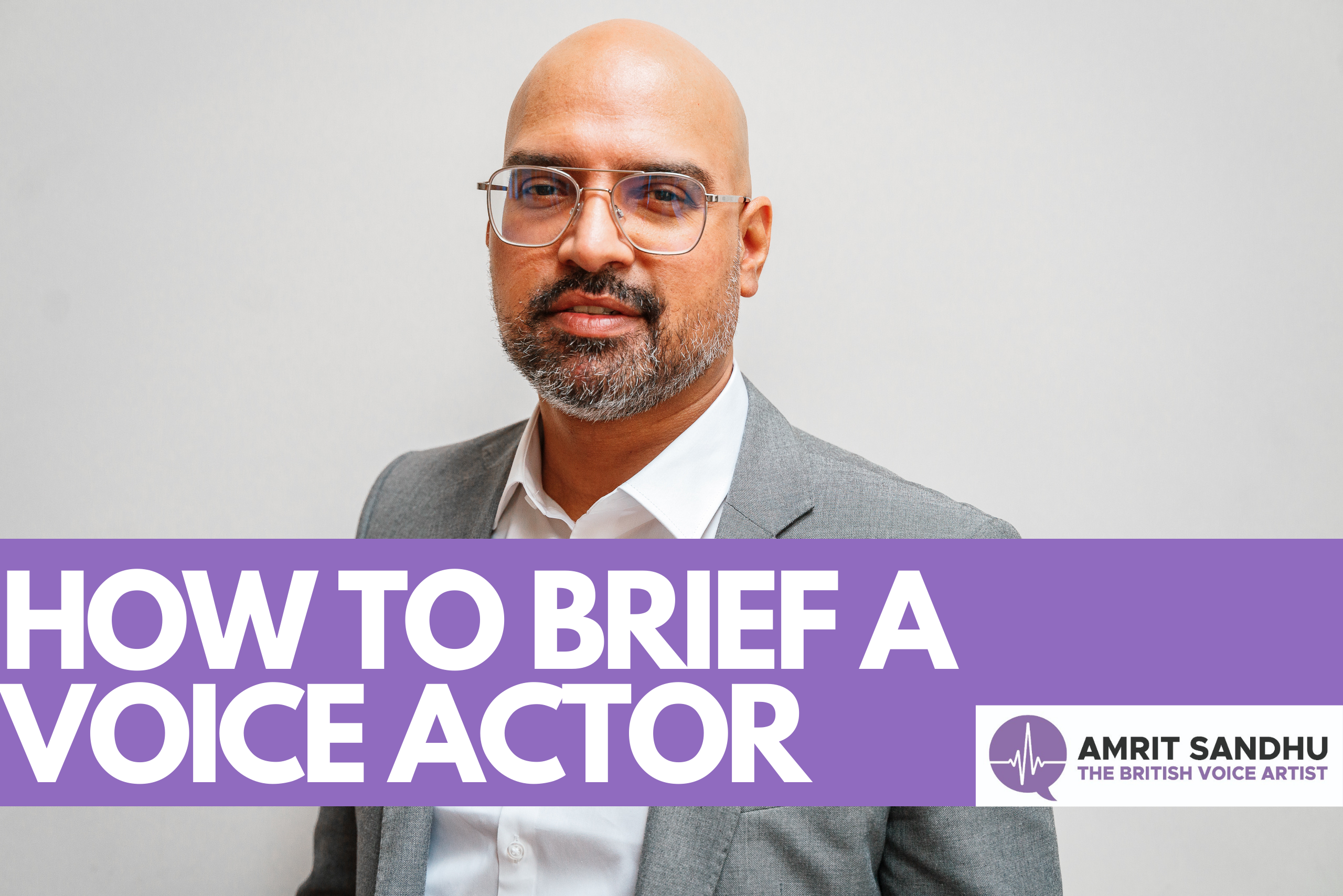 Briefing Your Voice Actor: What You Should Know