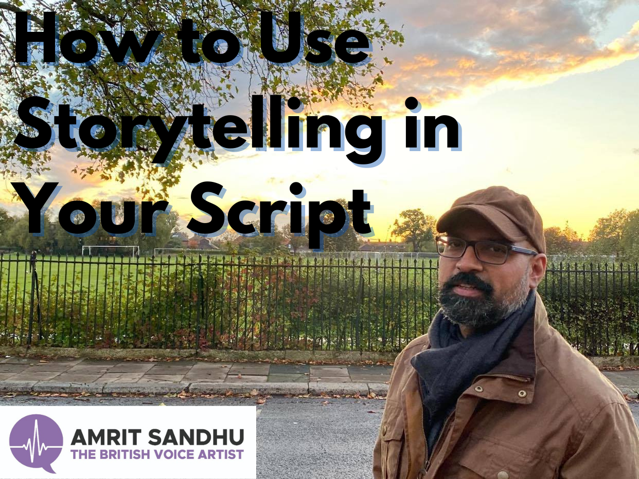 Create a Great Voice-Over Script: The Art of Storytelling
