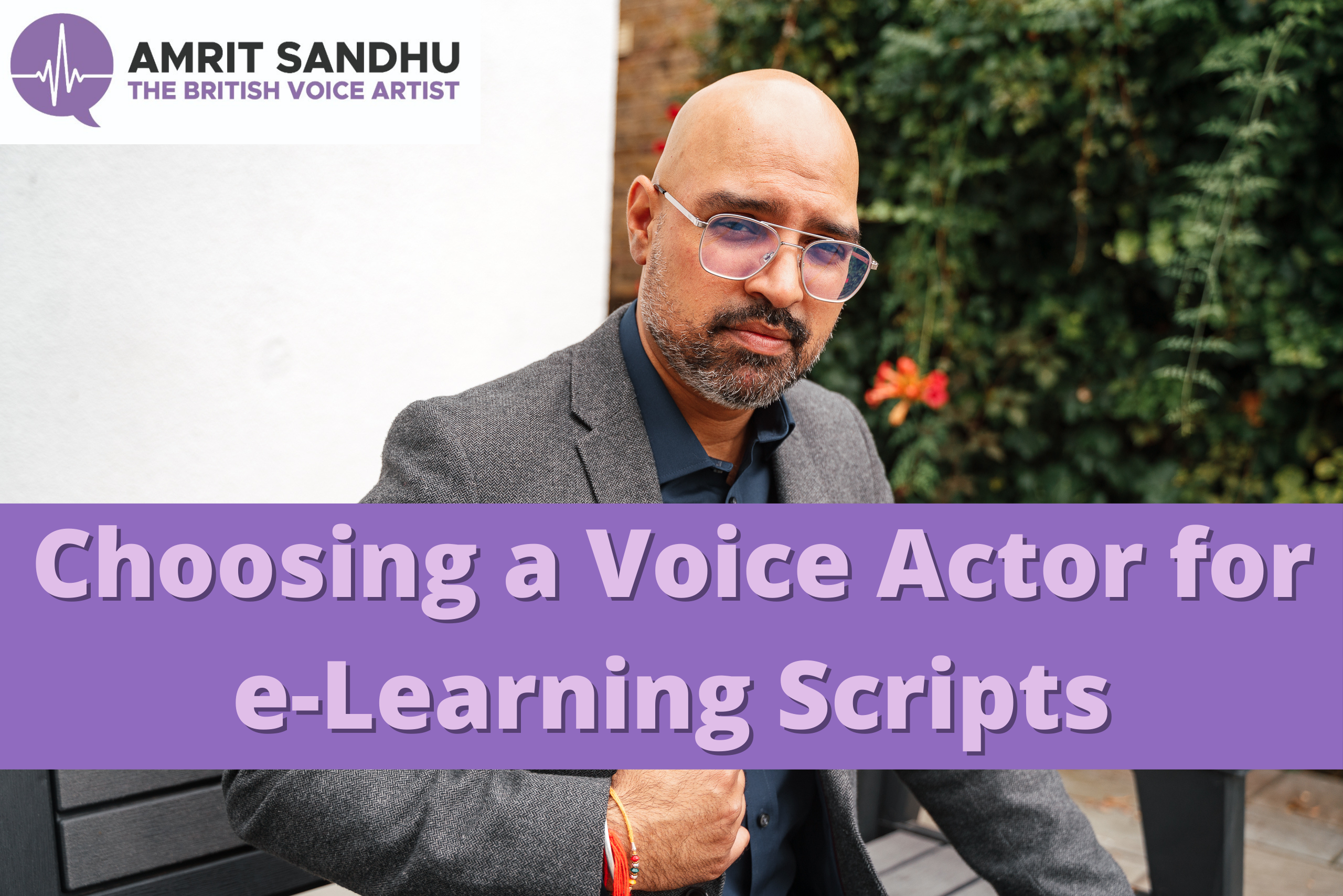 E-Learning Voice-Over Scripts: Picking a Voice Actor