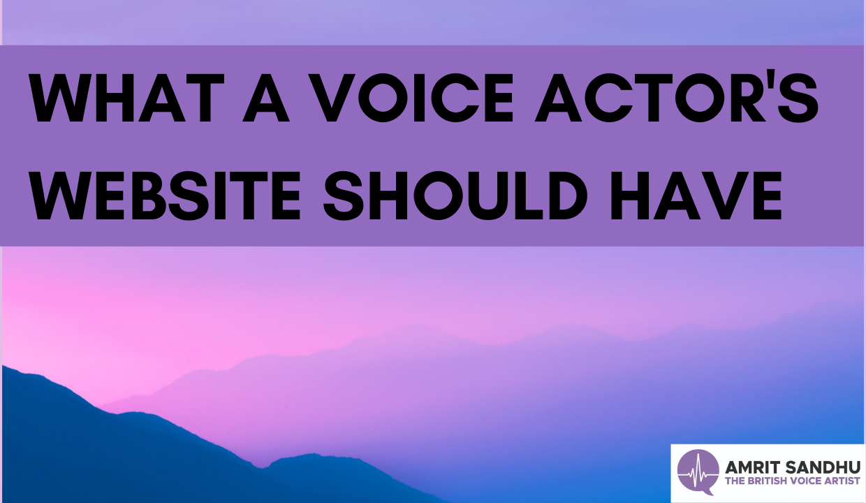 What Your Voice Artist's Website Should Have