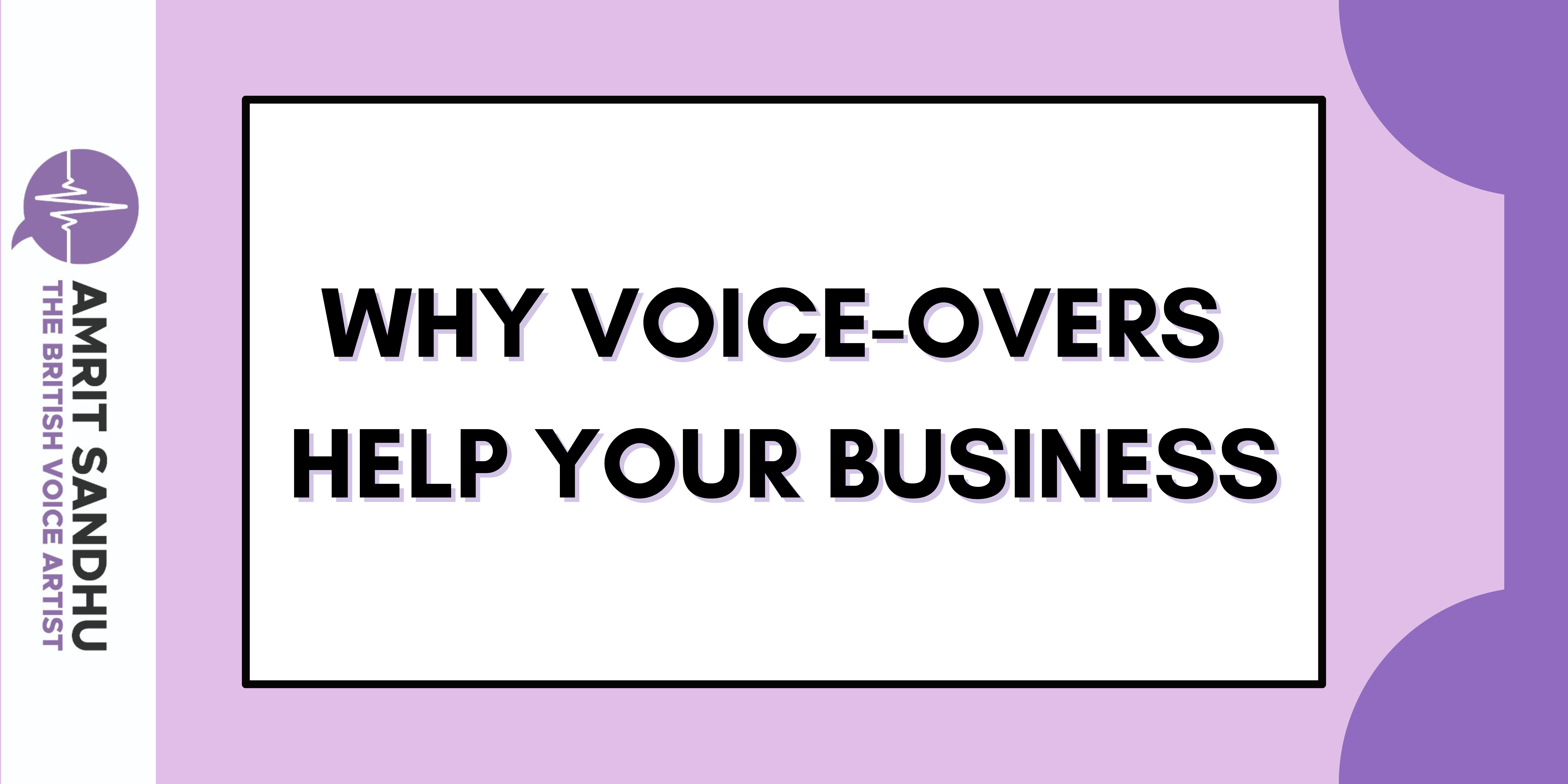 Why You Should Use Voice-Overs to Promote Your Business