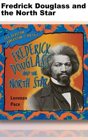 Fredrick Douglass and the North Star