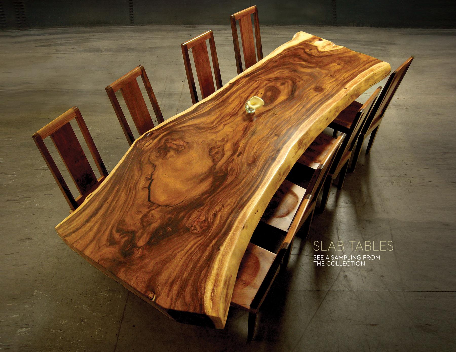 Custom Slab Wood Tables