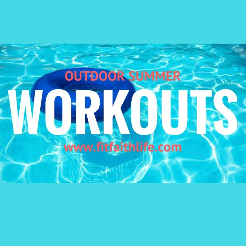 Outdoor Summer Workouts