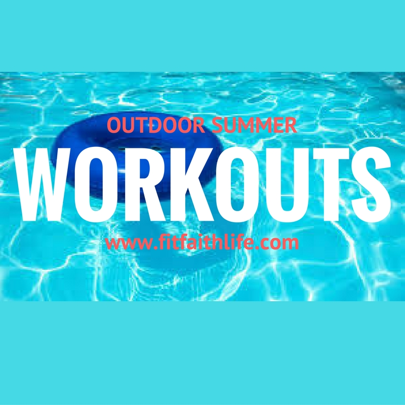 Outdoor Summer Workouts