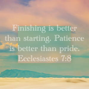 FInishing is Better than starting.