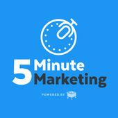 5 minute marketing podcast