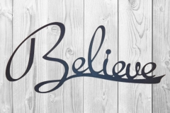 Believe-Sign-RAW Metal Works