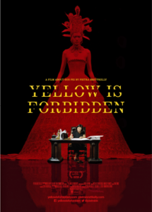 Yellow is Forbidden - ANZ Poster