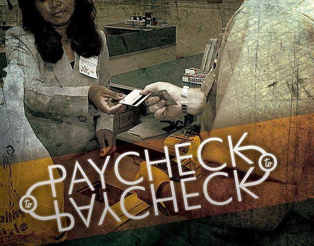 Are You Tired of Living Paycheck To Paycheck
