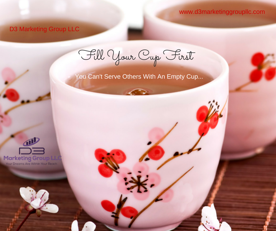 Fill Your Cup First…