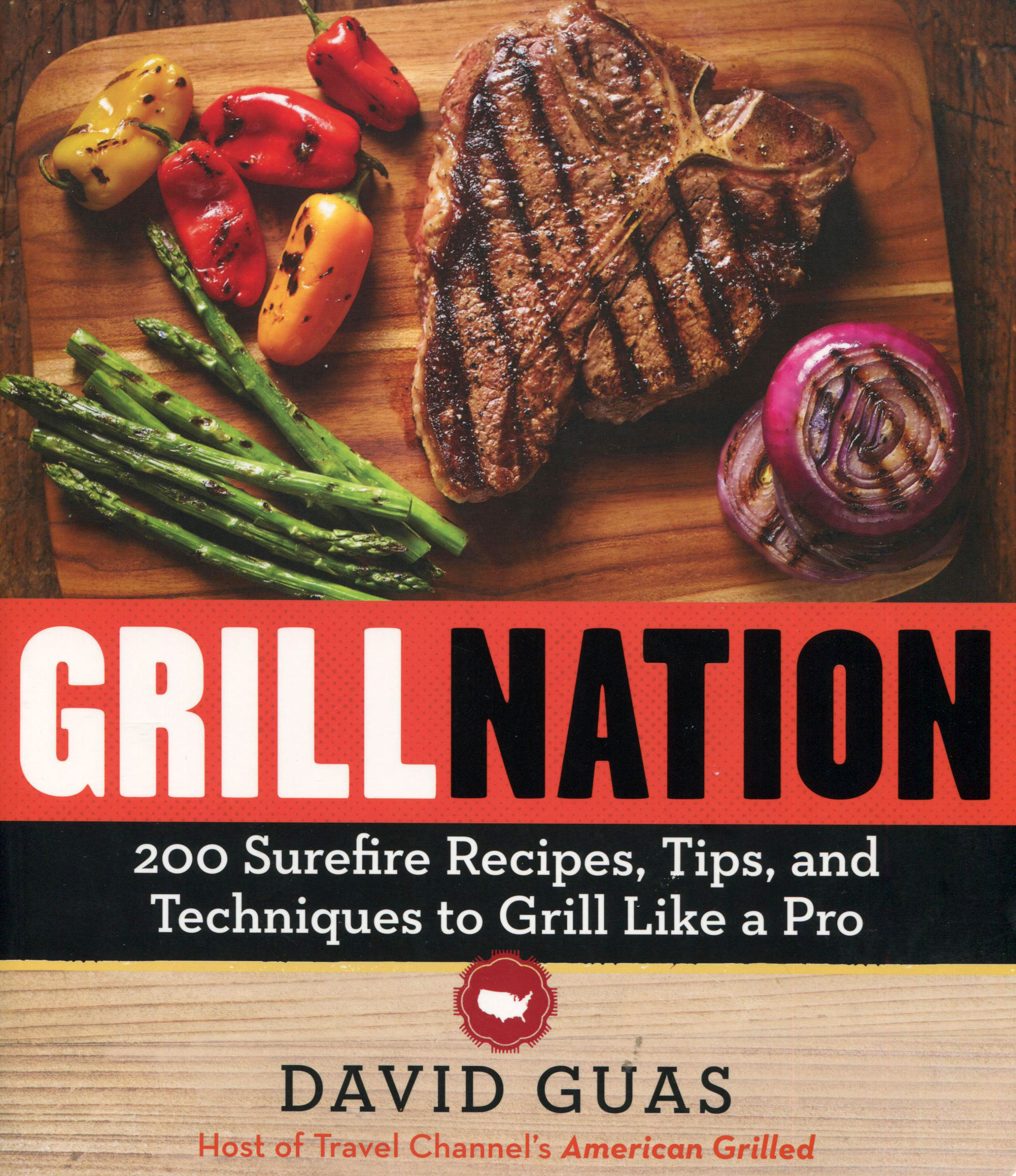 A Cookbook Review for You While We Are in Yellowstone: Grill Nation