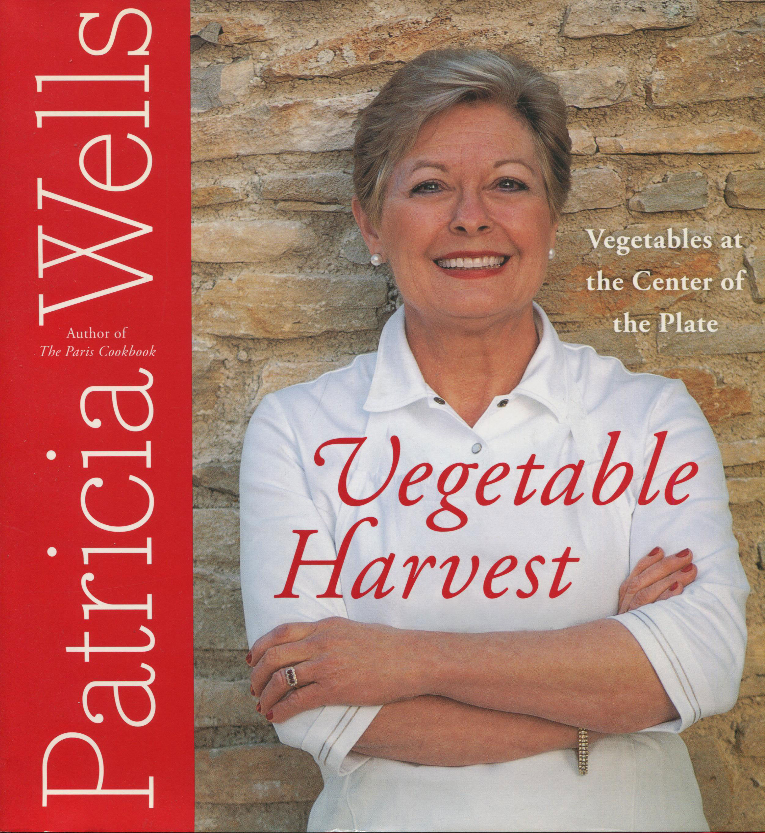 Thanksgiving Side Dishes and Vegetables: Vegetable Harvest by Patricia Wells