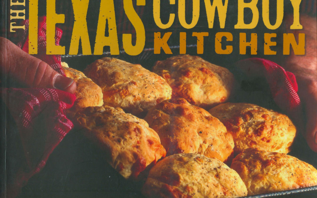 TBT Cookbook Review: The Texas Cowboy Kitchen by Grady Spears