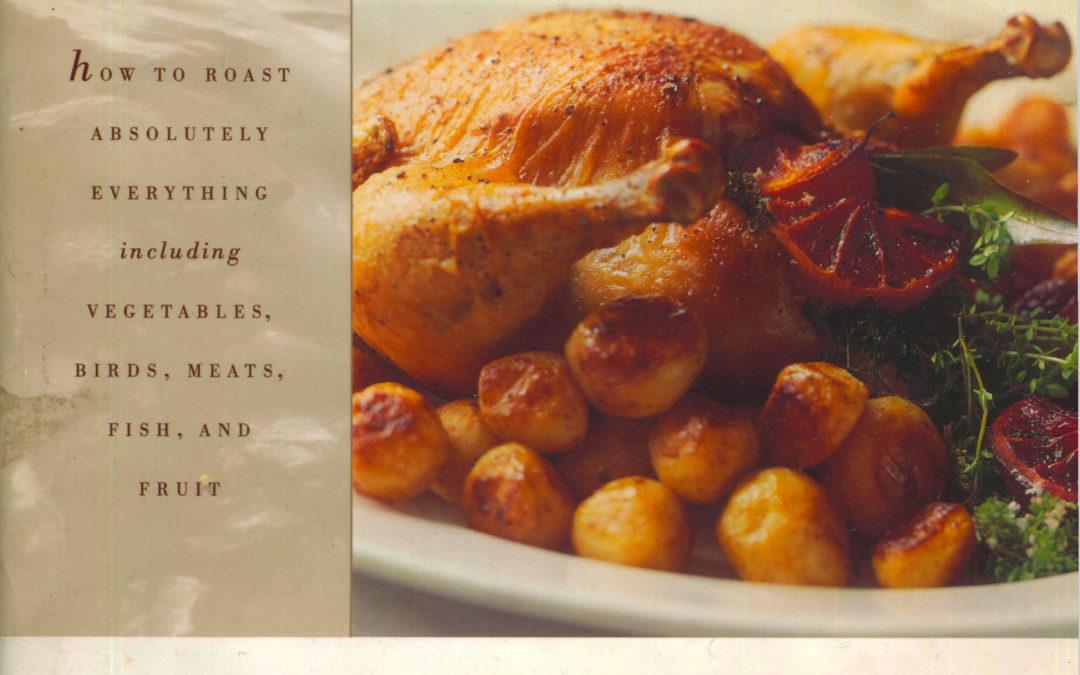 TBT Cookbook Review: Roasting by Barbara Kafka