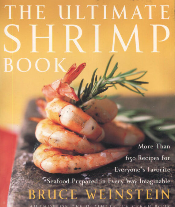 TBT Cookbook Review: The Ultimate Shrimp Cookbook by Bruce Weinstein