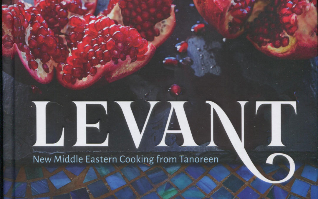 Cookbook Review: Levant by Rawia Bishara
