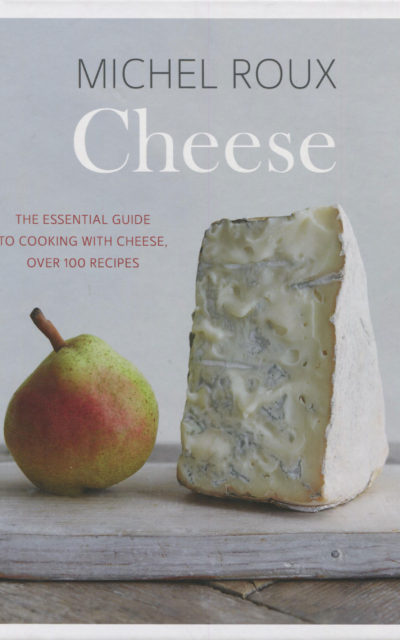 TBT Cookbook Review: Michel Roux Cheese