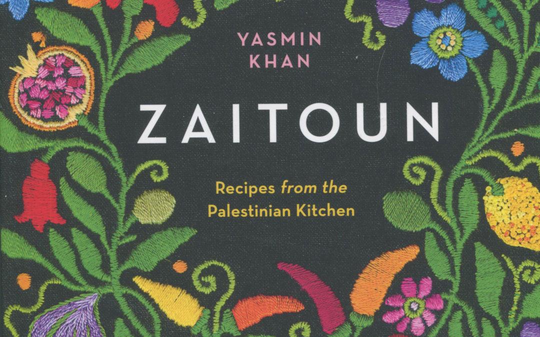 Cookbook Review: Zaitoun by Yasmin Khan