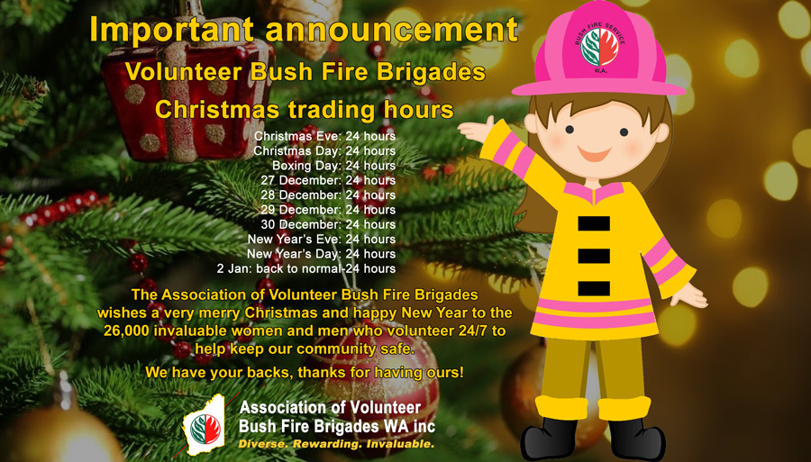 The Association of Volunteer Bush Fire Brigades wishes the 26,000 women and men of the service a very merry christmas and happy new year
