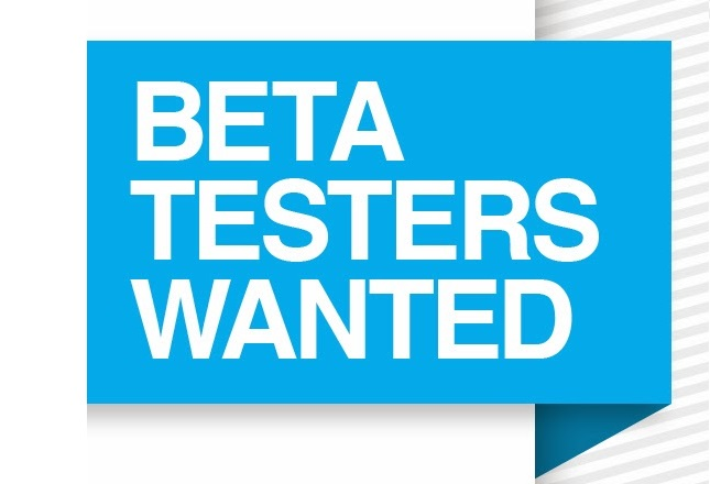 Can you help? Help us test some yet to be released technology