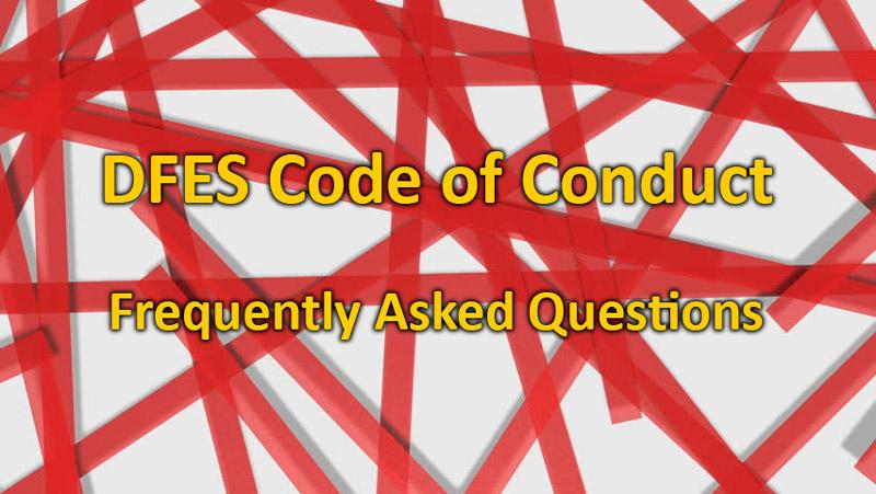 FAQ: DFES Code of Conduct
