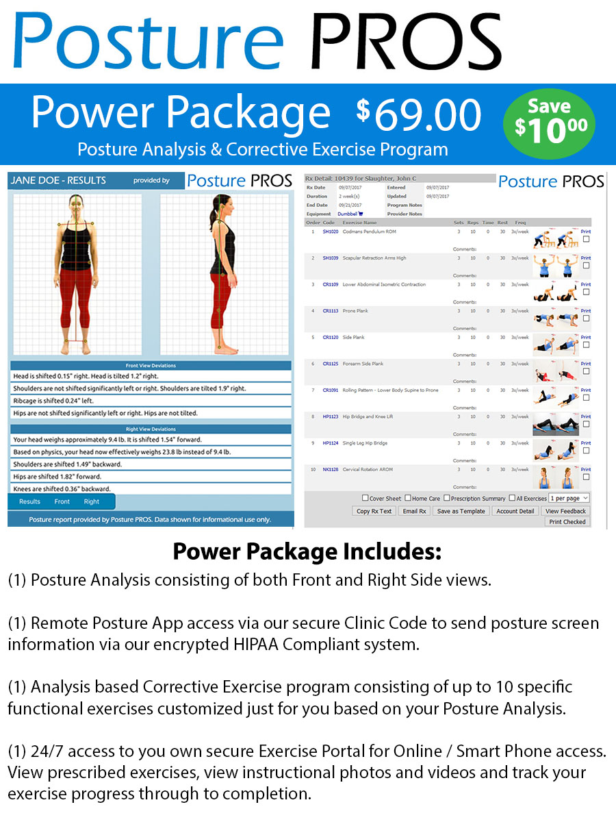 Posture PROS POWER PACKAGE Posture Analysis Correctional Exercises Use of Exercise Portal and Remote Posture App