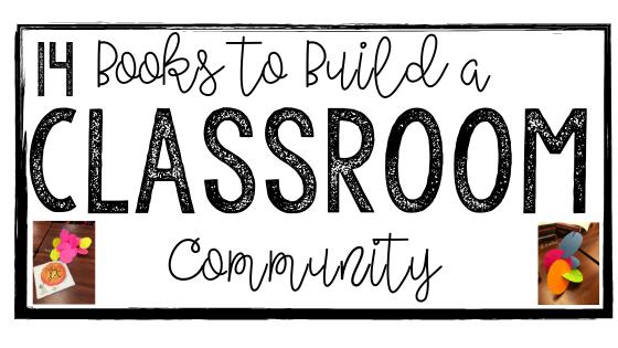14 Books to Build a Classroom Community