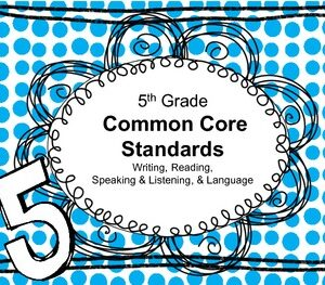 5th Grade English Language Arts Common Core Standards