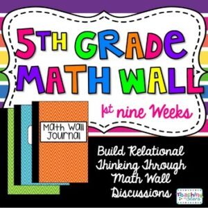 5th Grade Math Wall ~1st Nine Weeks Fractions, Decimals, and Place Value