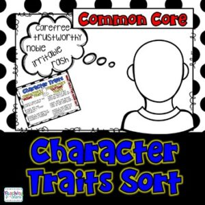 Character Traits: A Reading Character Traits Freebie Sort for Grades 4-6