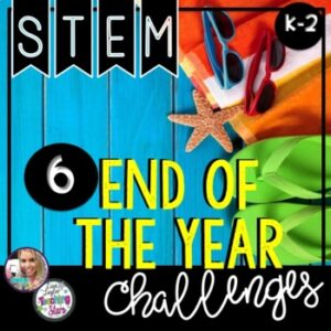 STEM End of the Year Activities  K-2