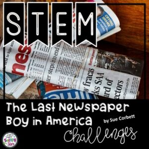 The Last Newspaper Boy in America STEM Challenges and Lapbook