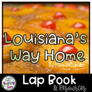 Louisiana's Way Home Novel Lapbook