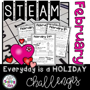 STEAM February Everyday is a Holiday Challenge